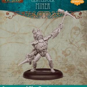 Gentlefolk Miner (Metal)