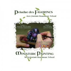 Miniature Painting with Jeremie Bonamant Teboul Volume 2